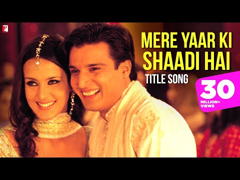 Mere Yaar Ki Shaadi Hai - Title Song video