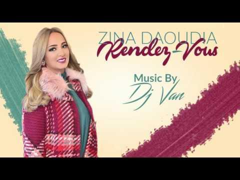 download lagu Zina Daoudia Ft. Dj Van - Rendez-Vous EXCLUSIVE   زينة الداودية و ديدجي فان - رونديڤو  2016 gratis