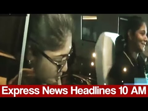 Express News Headlines - 10:00 AM - 2 June 2017