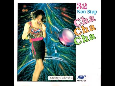 32 Non Stop Cha Cha Cha - Part 3 8 video