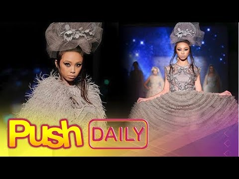 PUSH DAILY: Maymay Entrata, overwhelmed by her international modelling stint