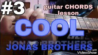 Cool - Jonas brothers EASY GUITAR CHORDS  TUTORIAL