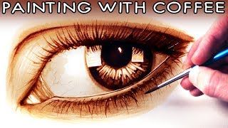 Painting a Realistic Eye with COFFEE - ART CHALLENGE