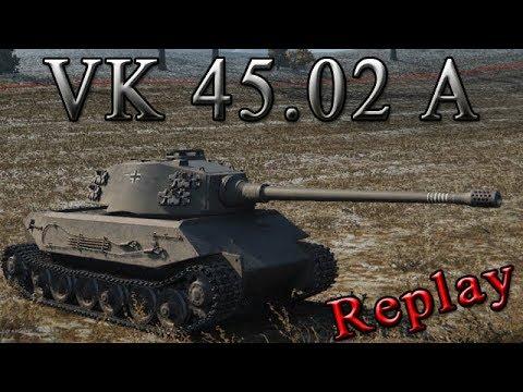 WoT [Replay 171 | VK 45.02 A]
