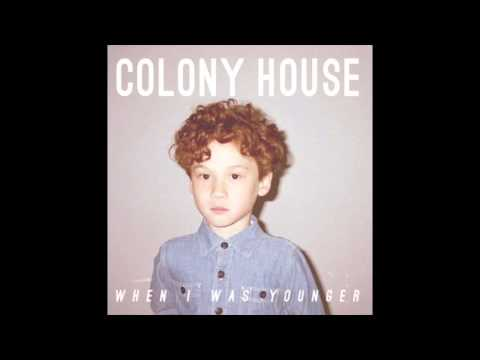 Colony House - Moving Forward