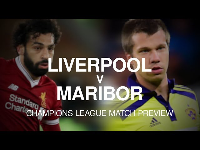 Liverpool vs Maribor | Champions League Match Preview