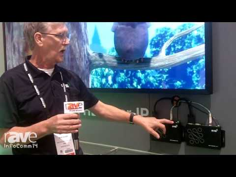 InfoComm 2014: SVSi Highlights Their 4K Video-Over-IP Solution