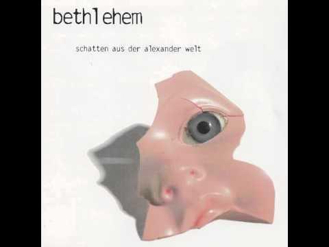 Bethlehem - Somnabulismus In Maschinenzimmer 30