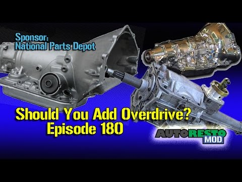 Overdrive For Classic Cars and Muscle Cars Pro and Con Episode 180 Autorestomod