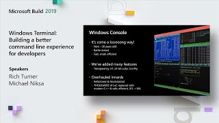Windows Terminal: Building a better command line experience for developers - BRK3069