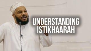 Understanding Istikhara - Dr Bilal Philips