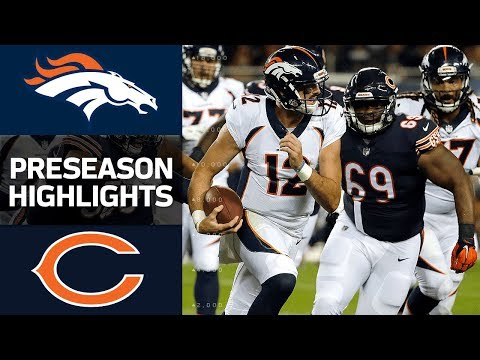 Broncos Vs Bears Nfl Preseason Week 1 Game Highlights