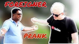 Foreigner Prank with My Smart Support || Behind the Scenes