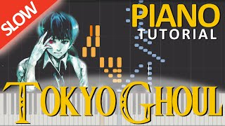 TOKYO GHOUL (Unravel) [OPENING] [Piano Tutorial] [Synthesia] [SLOW]