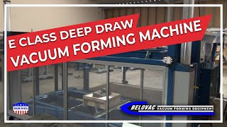 E Class Deep draw Vacuum forming machine