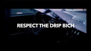 "Drake Type Beat - ""Respect The Drip Bich"" 