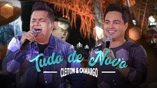 Cleiton & Camargo - Tudo de Novo |  (DVD Cleiton & Camargo cantam Zezé Di Camargo & Luciano)