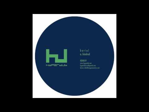 Burial - Loner (Kindred EP) [HQ]