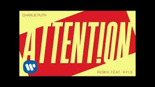 download lagu Charlie Puth - Attention Remix Feat. Kyle gratis