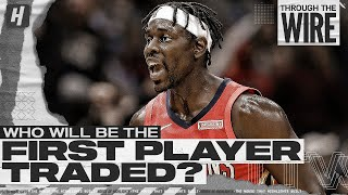 Who Will Be The First NBA Player Traded? | Through The Wire Podcast