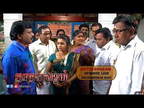 Nadhaswaram நாதஸ்வரம் Episode - 1250 (30-12-14)