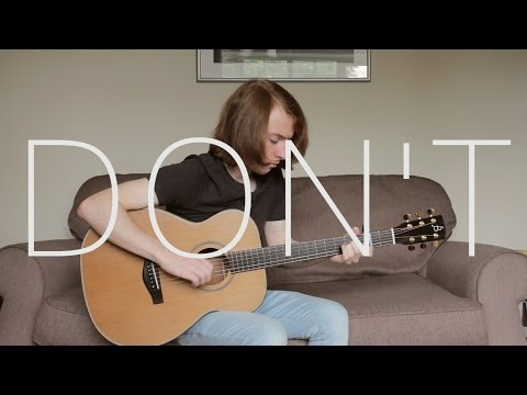 Ed Sheeran - Don't - Acoustic Guitar/Fingerstyle Cover