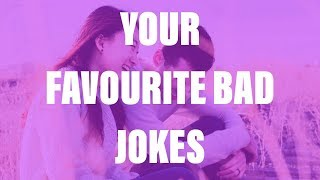 BEST BAD JOKES | Top Voted YouTube | YOUR DAD JOKES