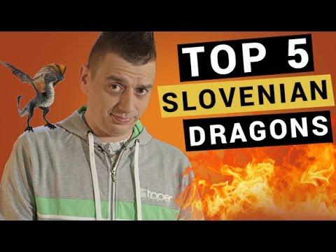 Slovenian Lover | Top 5 Slovenian Dragons - Episode 2