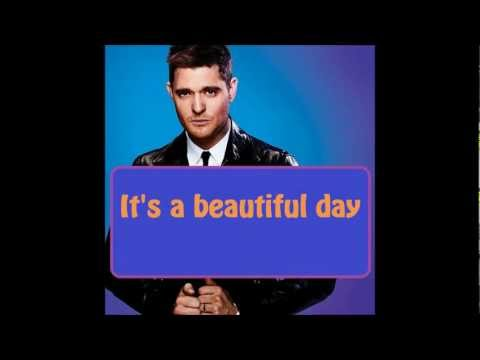 Michael Bublé - it's A Beautiful Day (lyrics On Screen) video