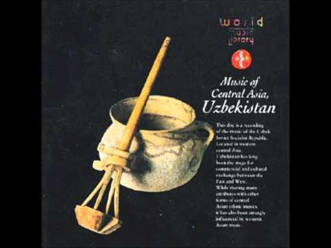 World Music Library - Music of Central Asia, Uzbekistan: Three Stars Of Uzbekistan