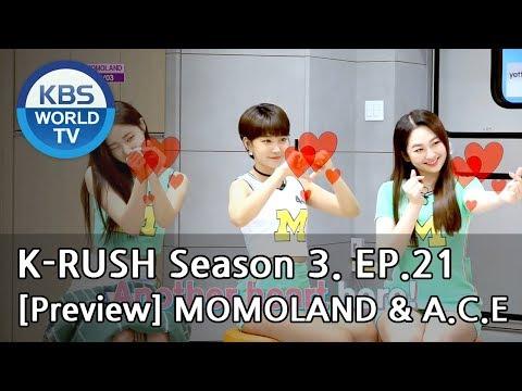 KBS World Idol Show K-RUSH Season3 - Ep.21 MONOLAND & A.C.E [Preview]
