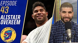 Alistair Overeem prefers Alexander Volkov fight, but is open to anything | Ariel Helwani's MMA Show