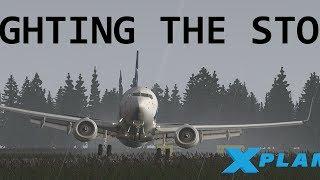 X-Plane 11 Film | Fighting the storm!