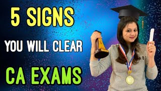 5 signs you will definitely clear CA/CS Nov' 20 Examinations | Rankers do THIS!