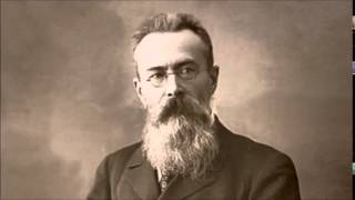 Видео Корсакова: The Best of Rimsky-Korsakov (автор: Classical Music11)