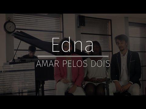 Amar Pelos Dois - Salvador Sobral (EDNA Cover)