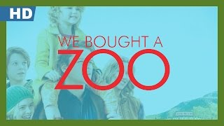 We Bought a Zoo (2011) Trailer