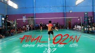 Final O2SN Cabang Badminton Putri Kab. KOTIM 2017