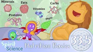 Spirit Science 33_5 ~ Nutrition Basics