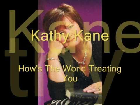 Kathy Kane&Stephen Smyth How's The World Treating You
