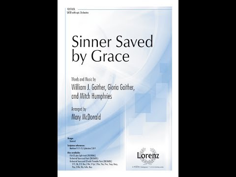 Sinner Saved by Grace (SATB) - Mary McDonald