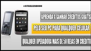 Como colocar mais de 50 reais de crédito no seu celular grátis pelo PC 2014