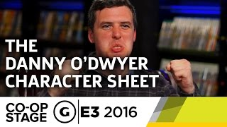 The Danny O'Dwyer Character Sheet with Critical Role - E3 2016 GS Co-op Stage