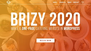 Brizy WordPress FREE 2020 | Make a One-Page Catering Website