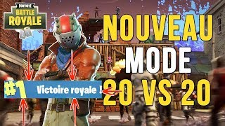NOUVEAU MODE 20 VS 20 TOP 1 -Fortnite Battle Royale-