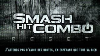 Smash hit combo - Authentique (Official Lyric video)