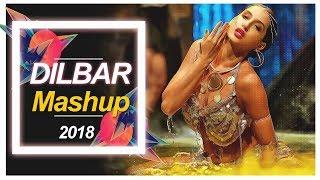 Dilbar Dilbar   Mashup 2018   Editz VK Yadav   DJwalebhai Prashanth Singh   V Trendz