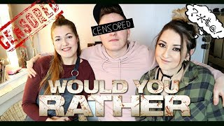 WOULD YOU RATHER? COLLAB W/ GEORGE & AMBER