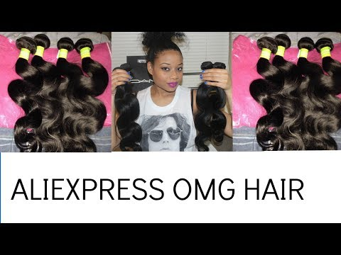 ALIEXPRESS OMG HAIR COMPANY INEXPENSIVE VIRGIN BRAZILIAN BODY WAVE UNBOXXING