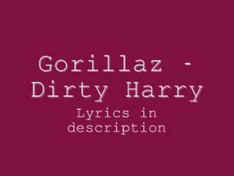 Gorillaz - Dirty Harry Lyrics